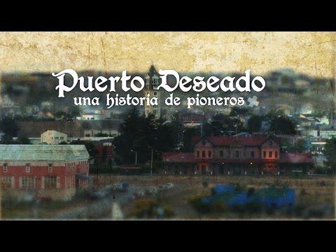 [Teaser] Puerto Deseado - Una Historia de Pioneros HD