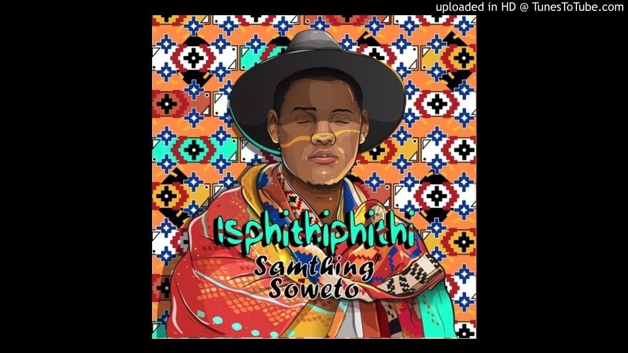 Samthing Soweto - Uvalo (Official Audio) ||isiphithiphithi album