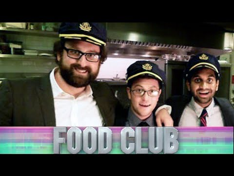 Food Club - Aziz Ansari, Eric Wareheim and Jason Woliner
