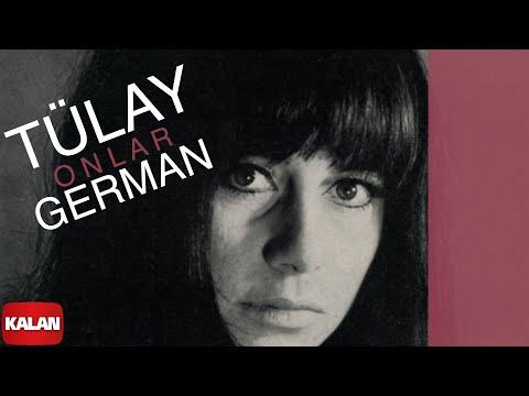 Tülay German - Onlar - [ Yunus'tan Nazım'a © 1999 Kalan Müzik ]