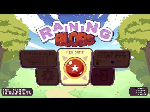 [Raining Blobs] First Look  
