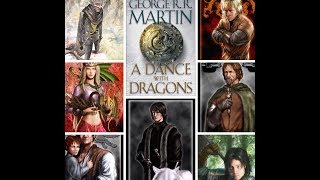 ASOIAF:  A Dance With Dragons Re Read Project***Part 1***