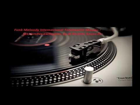 Funk Meloody Internacional,Hits exclusívos.,