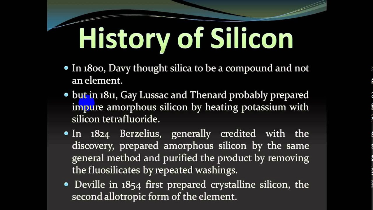 A history of the discovery of silicon and the inventions that uses silicon