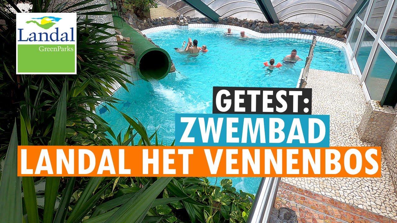 Het Vennenbos Zwembad.Subtropisch Zwembad Van Landal Het Vennenbos Parkvakanties Youtube