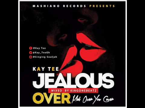 Kay Tee-Jealous Over(Mad Over You Cover)Jan 2017