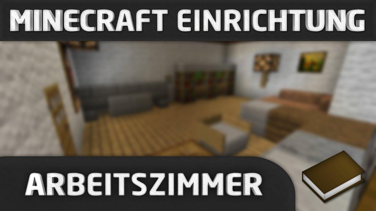 minecraft einrichtung arbeitszimmer youtube