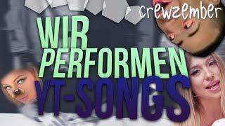 WIR PERFORMEN YOUTUBER SONGS | Crewzember