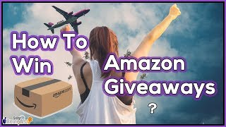 How To Win Amazon Giveaways           ??????