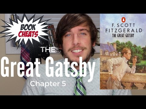 The Great Gatsby Chapter 5 Summary