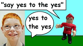 Say Yes To The Yes On Roblox