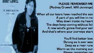 Rodney Crowell - Please Remember Me ( + lyrics 1995)