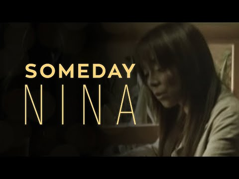 Nina - Someday (Official Music Video)