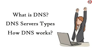 DNS (Domain Name System) - Explained , Types of Domain Name Servers | How DNS wo