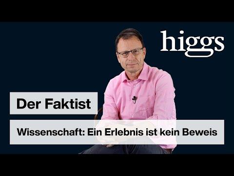 Wissenschaft: Ein Erlebnis ist kein Beweis | Der Faktist | higgs.ch