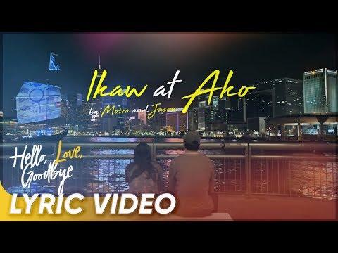 'Ikaw At Ako' Lyric Video   'Hello, Love, Goodbye'   Kathryn Bernardo, Alden Richards