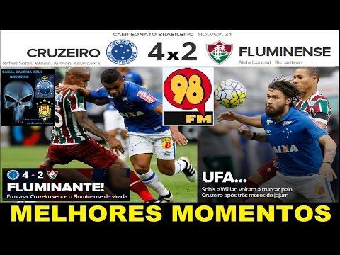 CRUZEIRO 4 x 2 FLUMINENSE Melhores Momentos Transmissão 98FM 98FC 98 Live Brasileirão 2016  34ª Roda