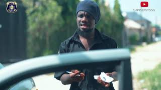 Download Officer Woos Comedy - ASEWO SHORT TIME GONE WRONG (OFFICER WOOS - EPISODE 3)