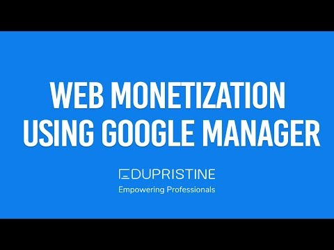 Web Monetization Using Google Ad Manager (Double Click For Publisher) | EduPristine