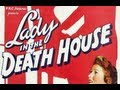 Lady In The Death House 1944 Full Movie