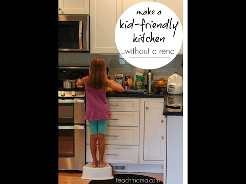 how to make a kid-friendly kitchen (without a major renovation) | parenting | teachmama.com