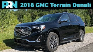 Is it Premium? | 2018 GMC Terrain Denali | TestDrive Spotlight