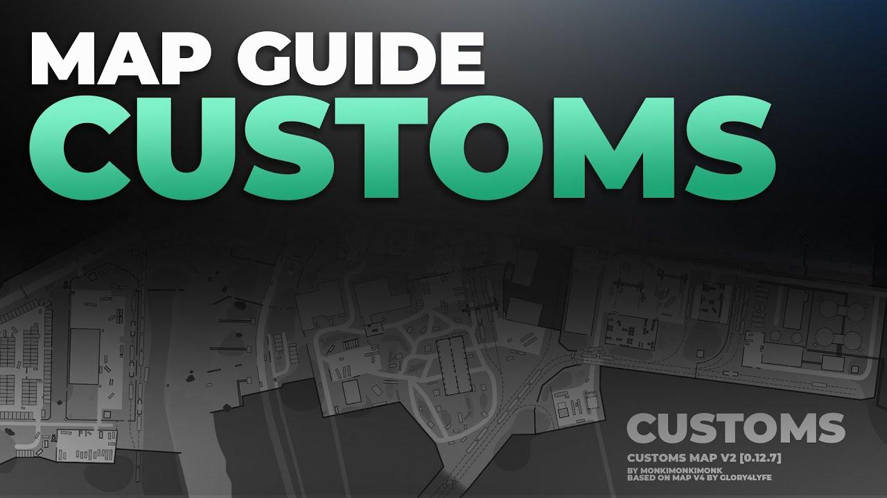 Download Customs Map Guide - Escape from Tarkov