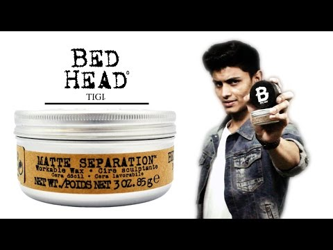 BED HEAD Matte Separation Workable Wax REVIEW | TIGI | Versatile Workable Wax | Mayank Bhattacharya