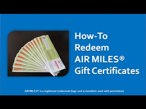 Air Miles Redeeming Gift Certificates