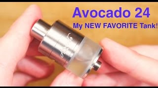 my NEW FAVORITE Tank 2016! The Avocado 24 By Geek Vape!