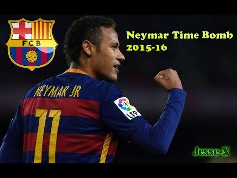Neymar ►Time Bomb ► 2015-16