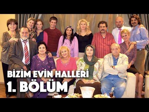 Bizim Evin Halleri - 1. Bölüm