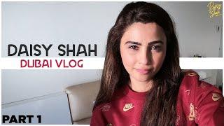 Daisy Shah - Dubai Vlog | Part 1