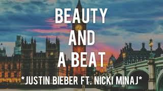 Beauty And A Beat - Justin Bieber ft. Nicki Minaj (Lyrics dan Terjemahan)