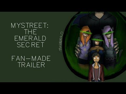 MyStreet: The Emerald Secret   FAN MADE TRAILER
