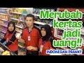 PRANK MERUBAH KERTAS JADI UANG!!