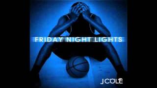 J. Cole - Enchanted | Friday Night Lights