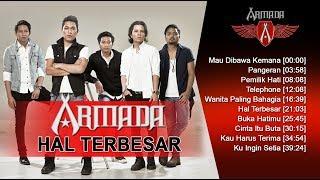 ARMADA BAND - ALBUM HAL TERBESAR #ARMADA - LAGU TERBAIK ARMADA