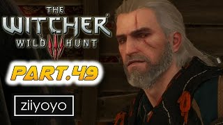 The witcher 3 wild hunt Gameplay Walkthrough Part 49 [1080p HD 60FPS PC ULTRA] - No Commentary