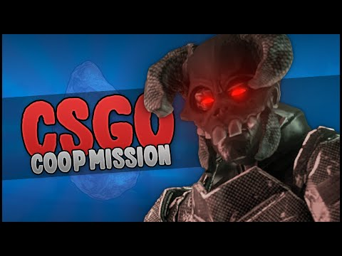 THIS IS CS:GO!? (CS GO Coop Mission Rage)