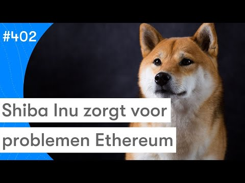 Shiba Inu Daagt Ethereum Uit | Bitcoin Koers | BTC Nieuws Vandaag | #402
