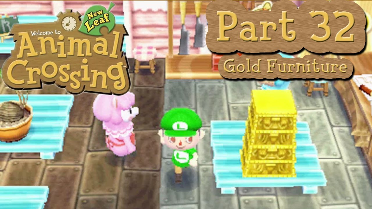 Animal Crossing New Leaf Part Collecting Gold Furniture