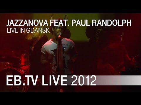 Jazzanova feat. Paul Randolph live in Gdańsk (2012)