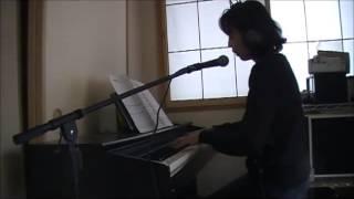 やはりピアノがだいぶ歌につられてしまっているので 練習していきたいと...