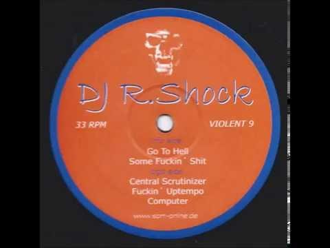 Dj R.Shock - Fuckin' Uptempo