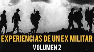 EXPERIENCIAS DE UN EX MILITAR VOL. 2 (HISTORIAS DE TERROR)