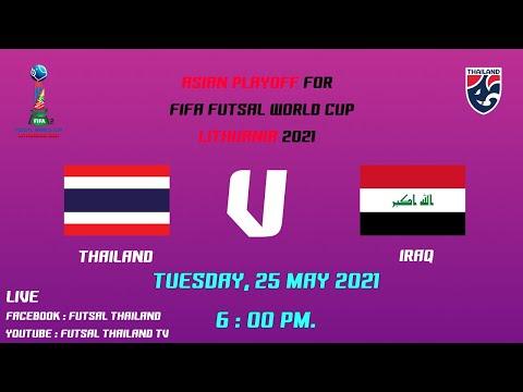 Asian Playoff for FIFA Futsal World Cup Lithuani2021 Thailand - Iraq