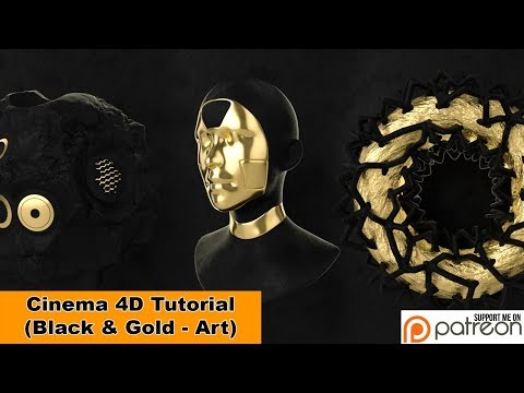 Black & Gold - Art (Cinema 4D Tutorial)