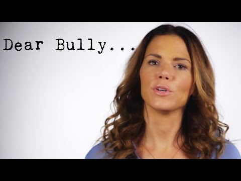 Dear Bully...