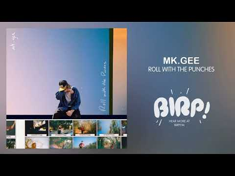 Mk.gee - Roll With The Punches